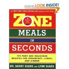 Zone Meals in Seconds: 150 Fast and Delicious Recipes for Breakfast, Lunch, and Dinner (Zone (Regan)) [Paperback], (crossfit, zone cookbook, diet book, healthy eating, nutrition, cookbook, diet cookbook, for purchase, the zone)