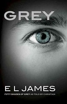 Grey (Fifty Shades, By : E. James Book Excerpt : See the world of Fifty Shades of Grey anew through the eyes of Christian Grey. Christian Grey, Fifty Shades Movie, Fifty Shades Trilogy, Shades Of Grey Book, Fifty Shades Of Grey, Sun Shades, New Books, Good Books, Books To Read