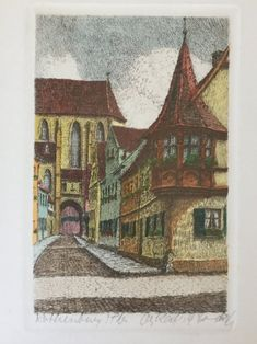 Vintage Original Hand Colored Etching of Street Scene   Etsy Neighborhood Garage Sale, Rothenburg Germany, Native Son, Artist Signatures, Medieval Town, His Travel, Art Studies, Art Techniques, Hand Coloring
