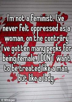 Opinionated views mentioned being treated 'like a lady' and wanting to live by traditional female stereotypes