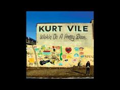 "Kurt Vile - Too Hard  ""Take your time they say it's all around And I think I'd say I know Just where that I am bound. There comes a time in every man's life When he's gotta hold tight To the heart of the matter at hand."""