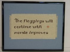 The Floggings Will Continue Until Morale Improves by jealousmoon