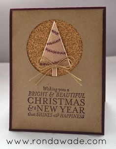 Ronda's CAS card: Festival of Trees, Bright & Beautiful, Champagne Glimmer Paper, Tree Punch, & more. All supplies from Stampin' Up!