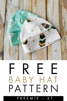 FREE BABY HAT SEWING PATTERN!  Make an easy newborn baby hat with the baby hat sewing pattern.  Sew with jersey knit fabric for a comfortable fit.  Baby Hat Pattern comes in sizes preemie - 2T.  Make a baby beanie hat for the larger babies to keep them warm and toasty.  Click the link to get the pattern!