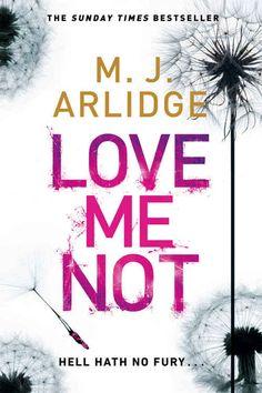 Boek Recensie - Love me Not (M.J. Arlidge)