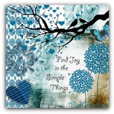 Find joy in the simple things