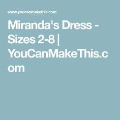 Miranda's Dress - Sizes 2-8 | YouCanMakeThis.com