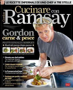 Cucinare con ramsay gennaio 2017 by kouid ilhama - issuu Gordon Ramsay, Cookbook Pdf, Nigella, Make It Simple, Author, Books, Chef, Lorraine, Magazines