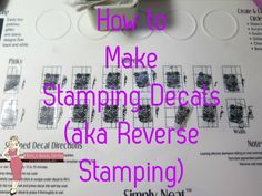 Tutorial on how to make stamping decals for nail art. This technique is also referred to as reverse stamping.