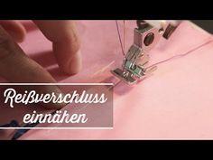 Reißverschluss nähen lernen - YouTube