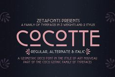 Cocotte Full Family - 12 Fonts by Zetafonts on @creativemarket