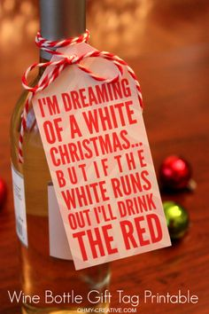 Free Printable Wine Bottle Gift Tag sure to bring a smile to the hostess!   OHMY-CREATIVE.COM