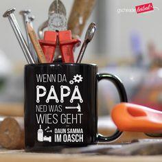 🎁 Ned aufs Vatertagsgeschenk fian Papa vagessn! Witzige Tasse zum Vatertag oder als Geschenk für Papa & Opa zum Geburtstag. Humor, Mugs, Tableware, Ideas, Funny Sayings, Birthday, Woodwork, Dinnerware, Humour