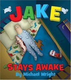 """Jake Stays Awake"" by Michael Wright Funny Books For Kids, Funny Kids, Good Books, Books To Read, My Books, Library Books, Secret Garden Book, Kids Laughing, Love My Kids"