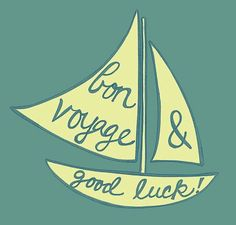 Bon voyage and good luck messages