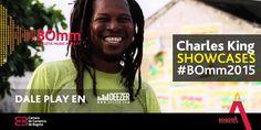 ¡A bailar champeta en los Showcases del #BOmm2015! @CharlesKingPF es otro de los artistas seleccionados.