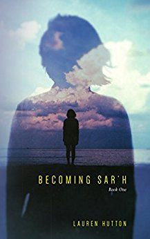 Becoming Sar'h: Book One by [Hutton, Lauren]