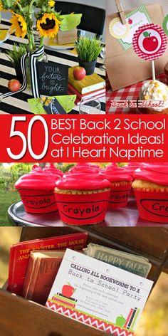 50 BEST Back to School Celebration Ideas! I Heart Nap Time | I Heart Nap Time - Easy recipes, DIY crafts, Homemaking