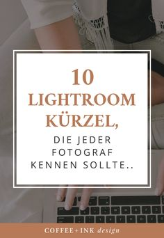 Lightroom Tastenkürzel Kürzel Shortcuts