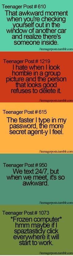 Me... Teenager posts | An LOL Teenage Moment | The Average Girl's Guide