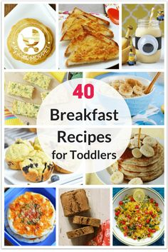 Your fussy little one won't have an excuse to be picky with these 40 Healthy Breakfast Recipes for Toddlers! via @MyLittleMoppet