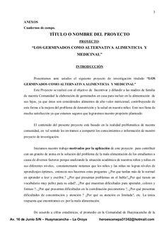 """3 ANEXOS Cuadernos de campo. TÍTULO O NOMBRE DEL PROYECTO PROYECTO: """"LOS GERMINADOS COMO ALTERNATIVA ALIMENTICIA Y MEDICIN..."""