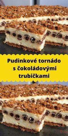 Pudinkové tornádo s čokoládovými trubičkami Tiramisu, Food And Drink, Baking, Ethnic Recipes, Cakes, Cake Makers, Bakken, Kuchen, Cake