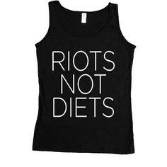 Riots Not Diets -- Women's Tanktop