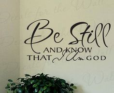 Be Still and Know that I am God Inspirational Home Living Room Religious Bible Vinyl Quote Sticker Wall Decal Decor Art Decoration R46 on Etsy, $27.97