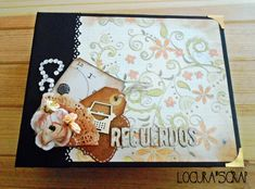 Locura'scrap - Blog dedicado al scrapbooking y manualidades : Álbum scrapbooking lomo