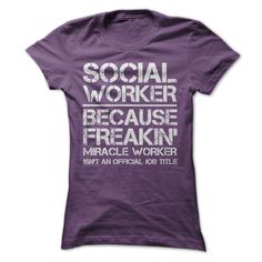 Awesome Tee Social Worker Miracle Job Title T-Shirts