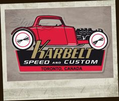 Karbelt Toronto sticker decal SCREENPRINT Holy Garage old school hot rod rat