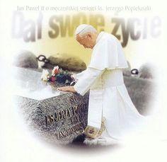 ISKRA BOŻEGO MIŁOSIERDZIA-SPARK - Bł. ks. Jerzy Popiełuszko Juan Pablo Ii, Pope John Paul Ii, Aga, Thoughts, Prayer Garden, Clay Art, Prayers, Pictures, Ideas