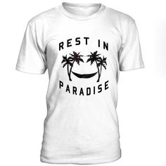 Rest In Paradise T-Shirt