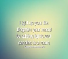 Light up your life. Brighten your mood by adding lights and candle to the room. #LightUp #LightingDoctor #InstallLighting www.lightingdoctor.ca