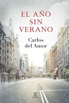 Buy El año sin verano by Carlos del Amor and Read this Book on Kobo's Free Apps. Discover Kobo's Vast Collection of Ebooks and Audiobooks Today - Over 4 Million Titles! I Love Books, Good Books, Books To Read, My Books, This Book, Film Books, I Love Reading, History Books, Book Lists