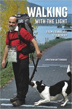 Walking with the Light: From Frankfurt to Finchley: Jonathan Wittenberg: 9780704372795: Amazon.com: Books