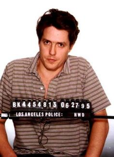 Hugh Grant was arrested in 1995 for lewd conduct with a prostitute.