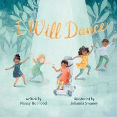 I will dance by Nancy Bo Flood. (New York : Atheneum, [2020]). Eva's cerebral palsy makes it difficult for her to do many things, but she longs to dance and, finally, her dream is realized. Includes author's note and information about Young Dance Company. Best Children Books, Childrens Books, Mermaid School, Mighty Girl, Dance Company, Child Development, Book Recommendations, New Pictures, Book Lovers