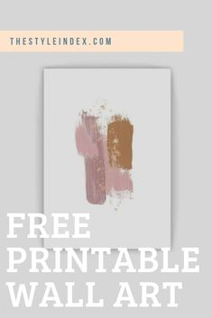 Download these DYI free digital prints by The Style Index and get styling today! Our free printable wall art can easily bring colour and interest to your bedroom, living room, kitchen, office and more.  printables free, diy walls art, art for walls, gallery art, free art printables, printables free art, free printable art, art free, art printables free, art free printable, free art prints, free inspirational printables