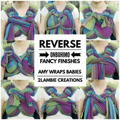 Fancy Finishes for Reverse Onbuhimo [Image is a collage of several images of a white woman wearing a purple, green, and blue wrap conversion baby carrier tied in a variety of ways. Text overlaid on the image reads quote, Reverse Onbuhimo Fancy Finishes, Amy Wraps Babies, 2Lambie Creations, end quote.]