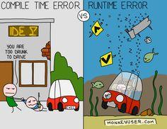 """Compile time error vs runtime error 🤣"""