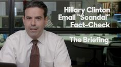 "Hillary Clinton Email ""Scandal"" Fact Check 