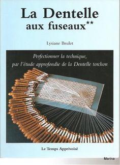 ISSUU - Lysiane Brulet - La Dentelle aux Fuseaux vol 2/3 (Bobbin lace in french)