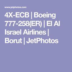 4X-ECB | Boeing 777-258(ER) | El Al Israel Airlines | Borut | JetPhotos