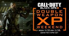Are you ready for #callofduty double XP Weekend? Which weapon will you level first? #cod #blackops3 #codbo3 #bo3 #callofdutybo3