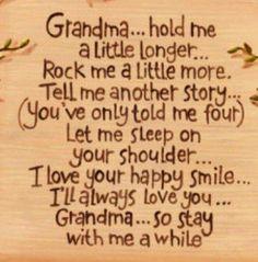 Grandma stay