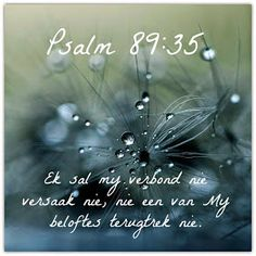 Prayer Book, Daily Prayer, Afrikaanse Quotes, Done Quotes, Inspirational Bible Quotes, Faith In Love, Dear God, True Words, Psalms