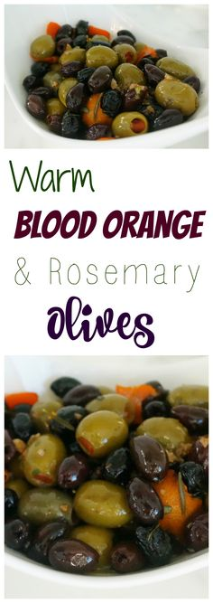 Try my Warm Blood Orange and Rosemary Olives today!