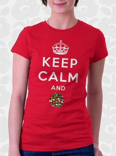 """""""Keep Calm and Crush""""  Candy Crush Shirt. this would be perfect for me and some friends of mine"""